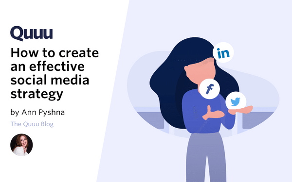 How to Create an Effective Social Media Strategy as a One-Person Team