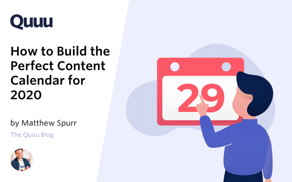 Free Content Calendar Template: How to Build the Perfect Content Calendar 2020