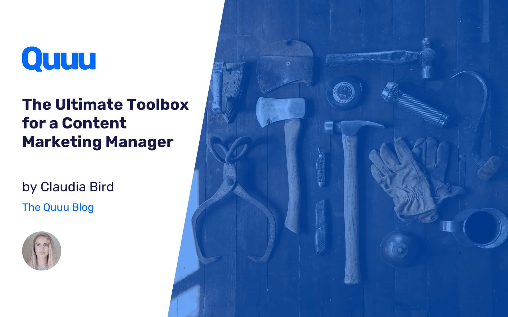 The Ultimate Toolbox for a Content Marketing Manager