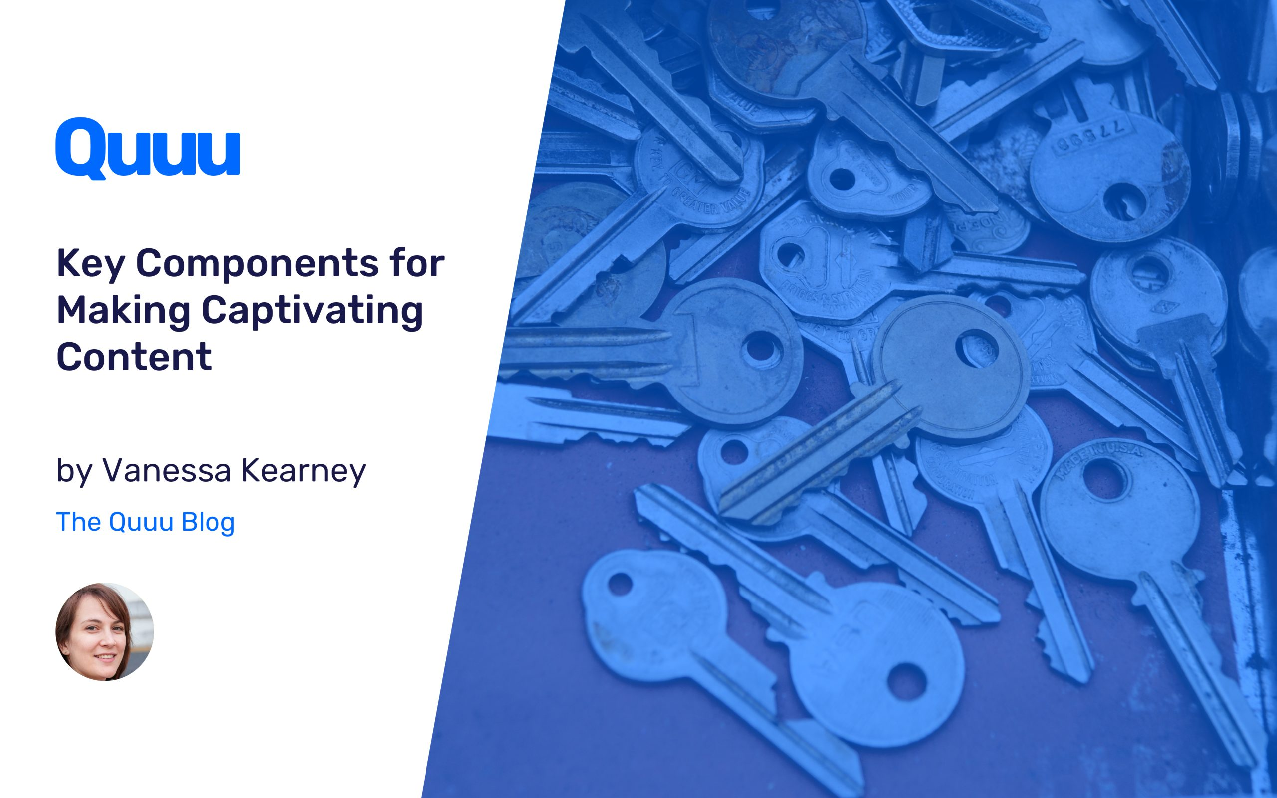 Key Components for Making Captivating Content