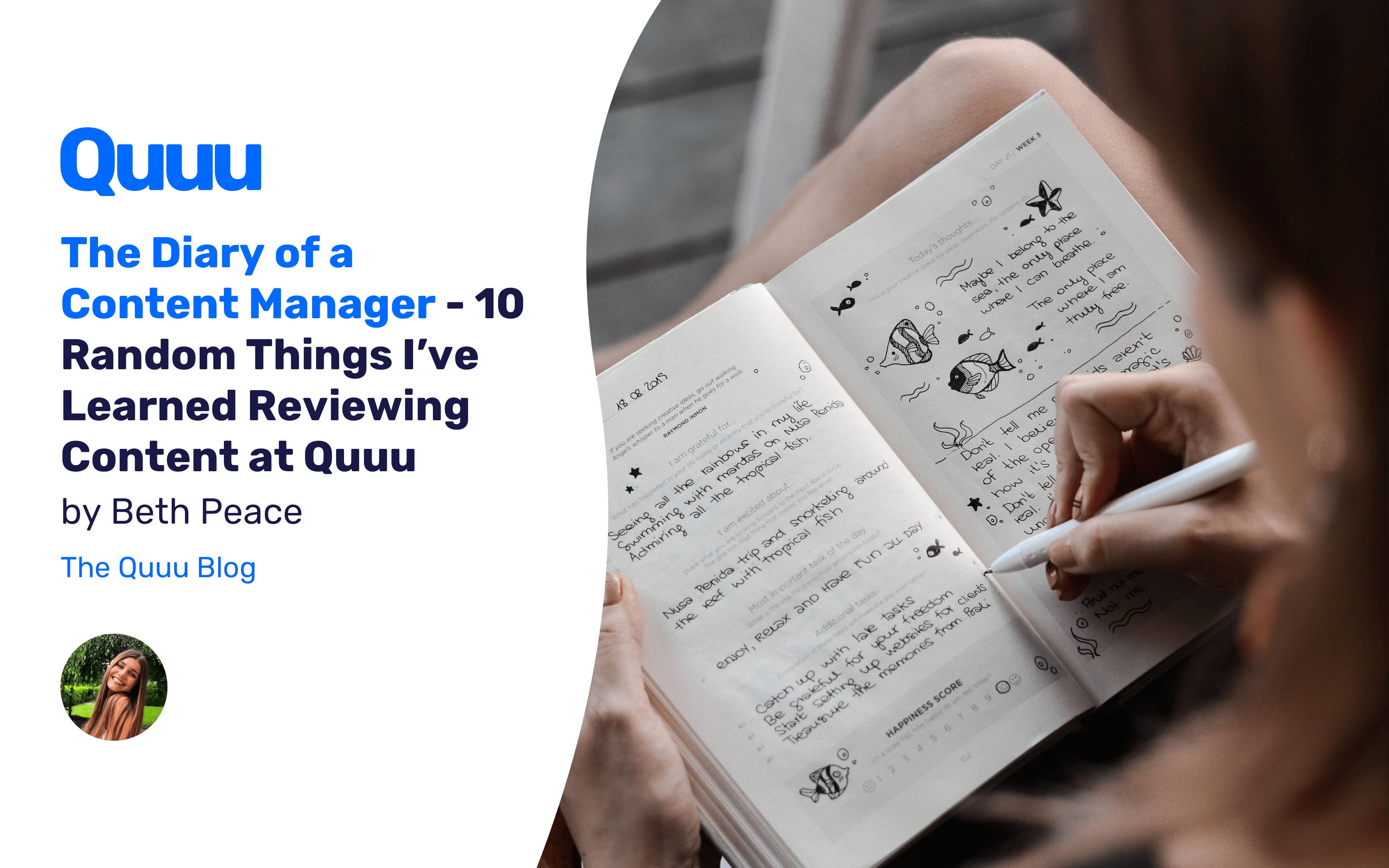 The Diary of a Content Manager - 10 Random Things I've Learned Reviewing Content at Quuu