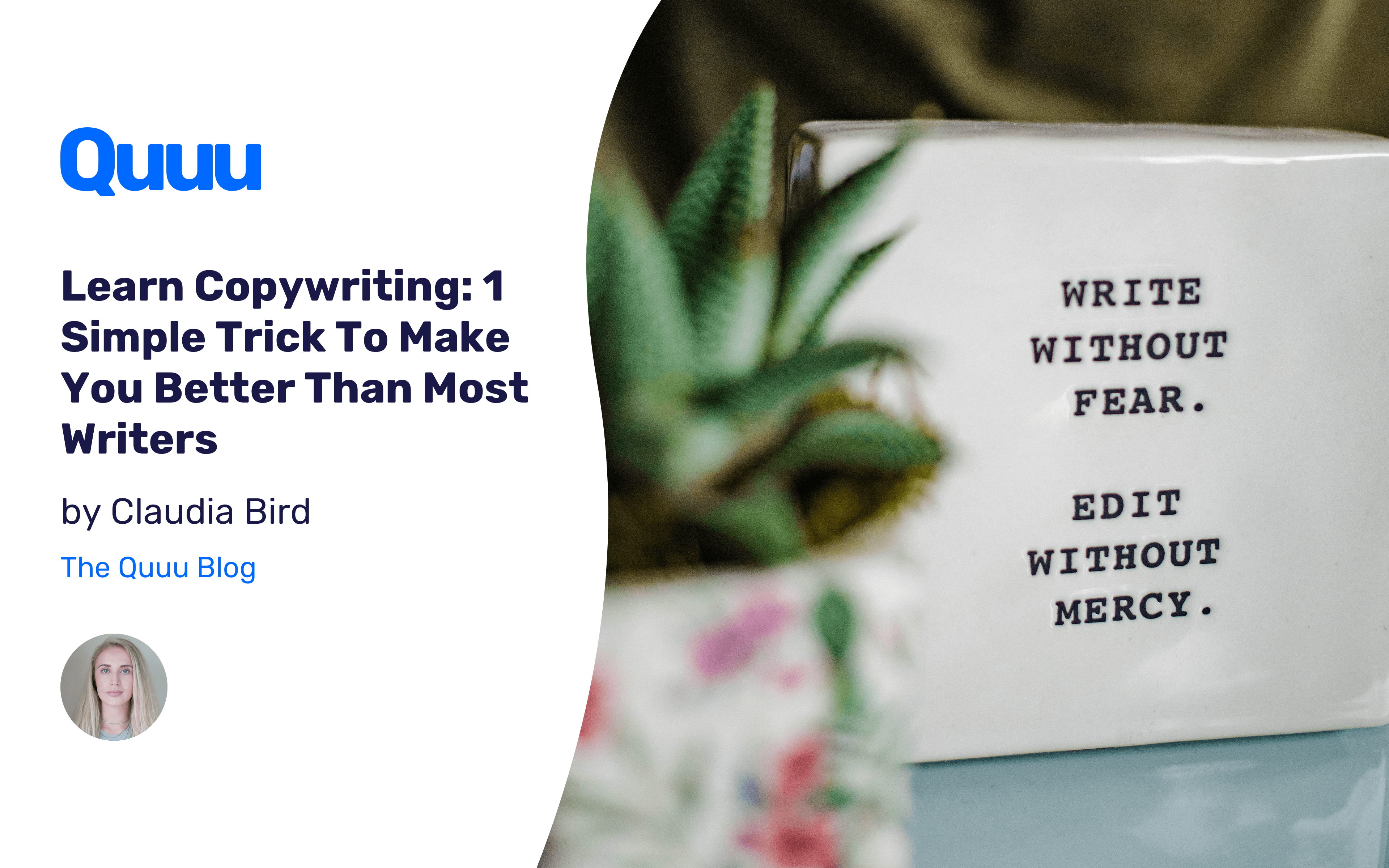 Learn Copywriting: 1 Simple Trick To Make You Better Than Most Writers