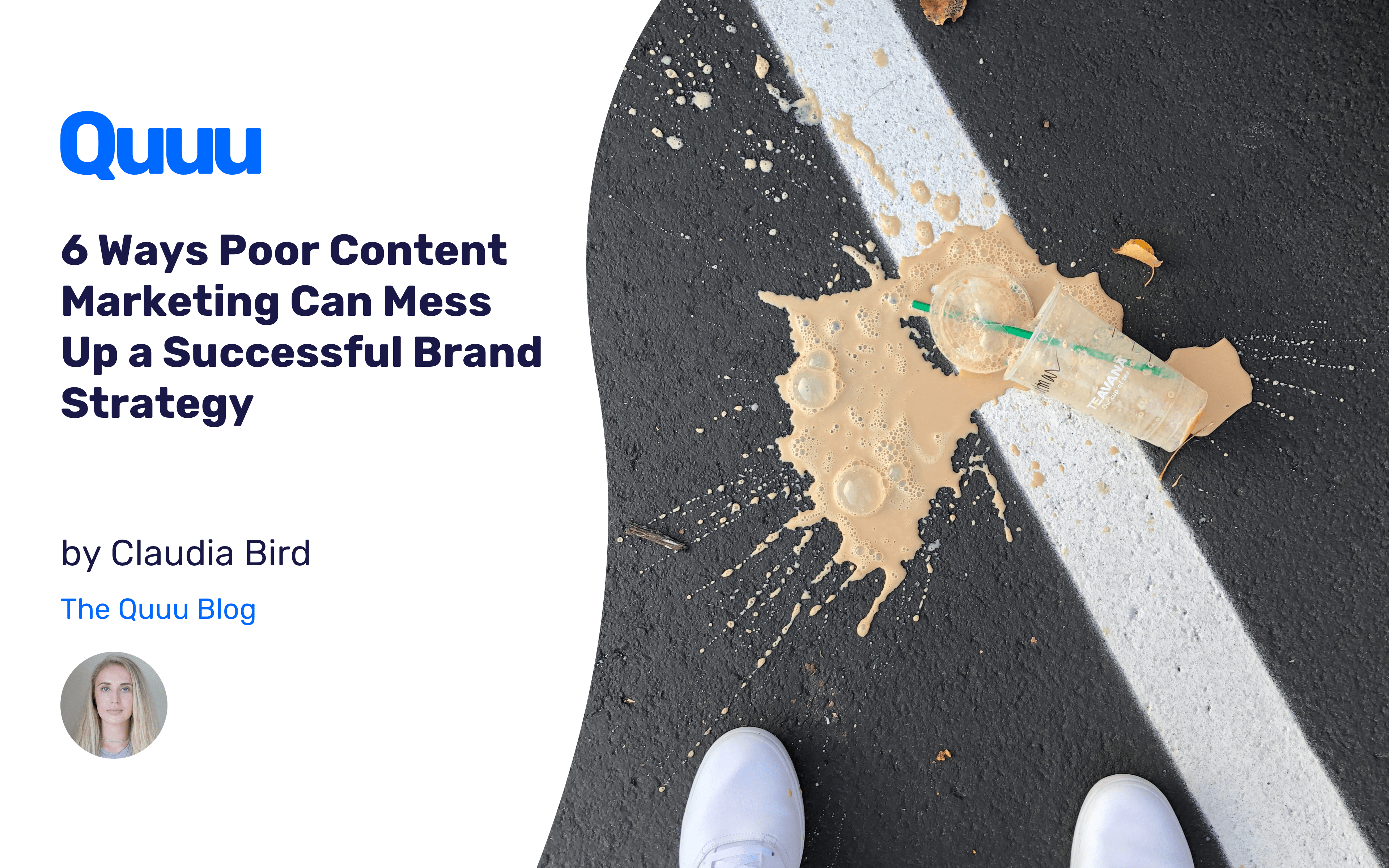 6 Ways Poor Content Marketing Can Mess Up a Successful Brand Strategy